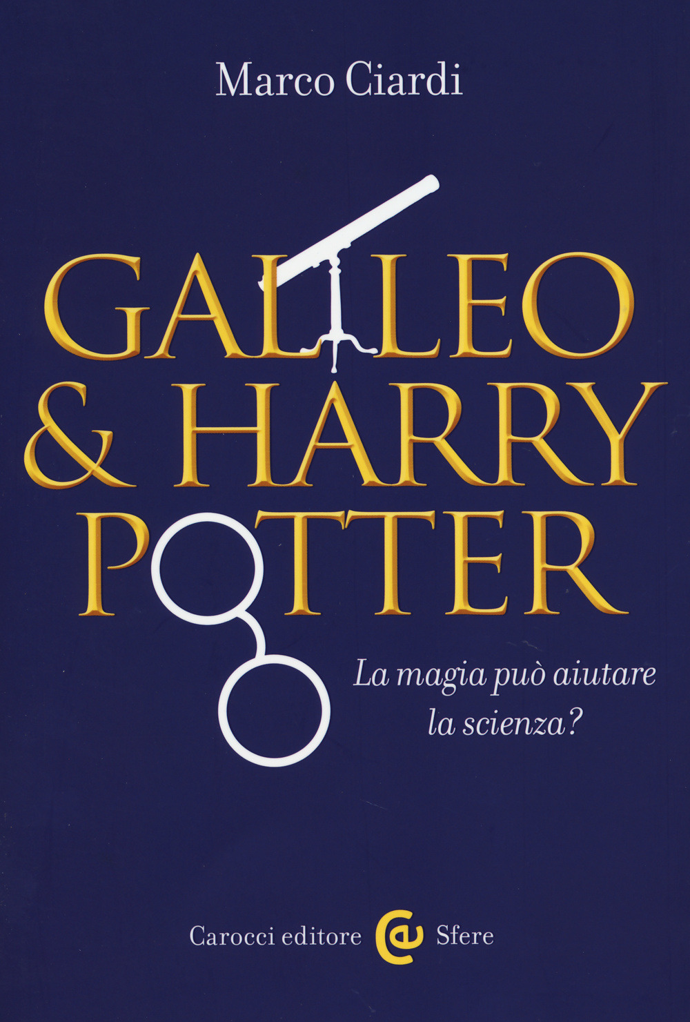 Harry Potter e Galileo Galilei, la strana coppia